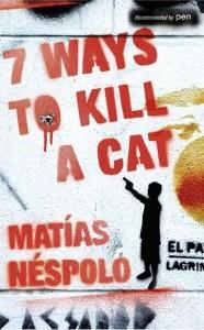 """""""Seven Ways to Kill a Cat"""" by Matías Néspolo"""