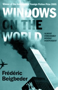 Windows on the World by Frédéric Beigbeder