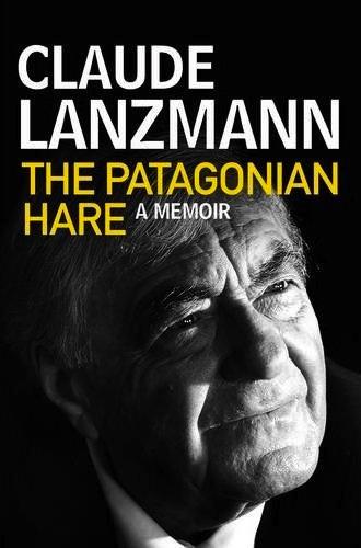 Patagonian Hare Claude Lanzmann