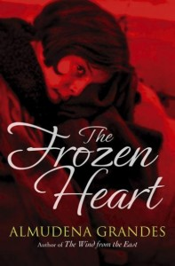 """The Frozen Heart"" by Almudena Grandes"