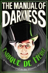"""""""The Manual of Darkness"""" by Enrique de Heriz"""