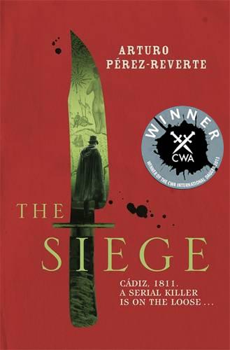 """""""The Siege"""" by Arturo Perez-Reverte"""